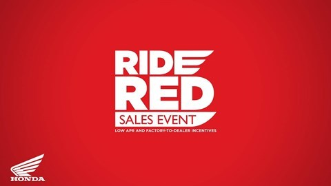 Honda Ride Red Sales Event - Factory to Dealer Incentives and Low APR Financing